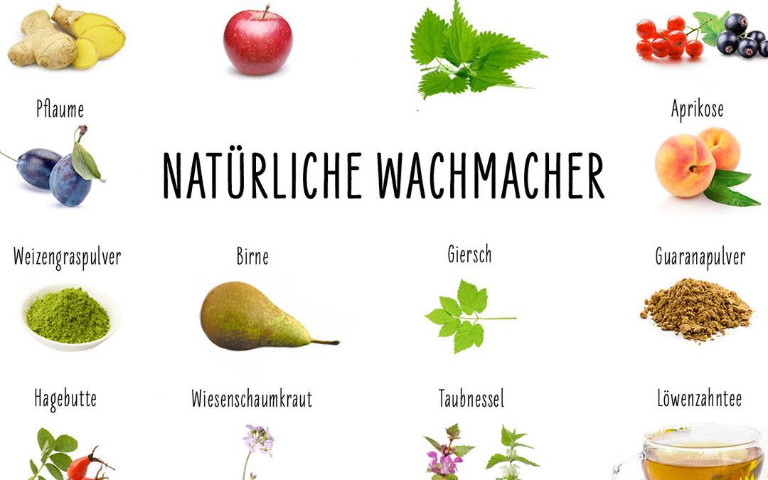 Natürliche Wachmacher